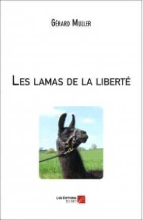 les-lamas-de-la-liberte-gerard-muller