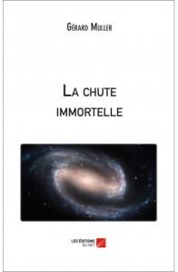 la-chute-immortelle-gerard-muller