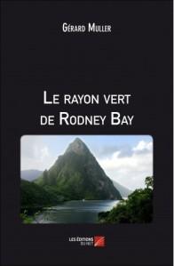 le-rayon-vert-de-rodney-bay-gerard-muller